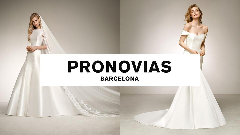 Pronovias Barcelona wedding dresses